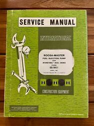 Ih Roosa Master Fuel Injection Pump Service Manual Diesel Engines - Sharp 1967