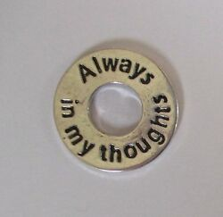 Af Always In My Thoughts Friendship Faith Charm Pocket Token Washer Pendant