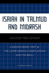 Isaiah In Talmud And Misrash A Source Book, Part B By Jacob Neusner English P
