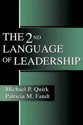 The 2nd Language Of Leadership By Michael P. Quirk English Paperback Book Free