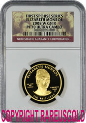 2008 Elizabeth Monroe $10 NGC PF 70 First Spouse Proof gold coin graded PERFECT