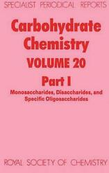 Carbohydrate Chemistry Volume 20 Part 1 By Royal Society Of Chemistry English