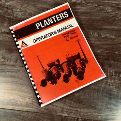 Allis Chalmers 770 Series Pull Type Air Champ Planter Operators Owners Manual