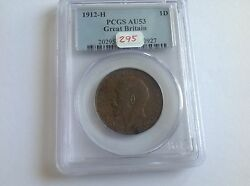 1912 H Great Britain Penny Pcgs Holder Au 53