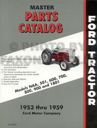 Ford Tractor Parts Book 600 700 800 900 Series 1955 1956 1957 1958 1959 601-1801