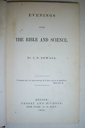 Evenings With Bible And Science By J. B. Sewall. 1864, 1st Edition