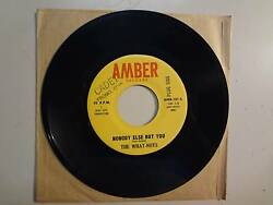 What- Nots Nobody Else But You 230-look Down-u.s. 7 66 Amber Records Amb-101