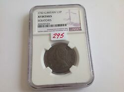1742 Great Britain 1/2 P Ngc Xf Details Scratches
