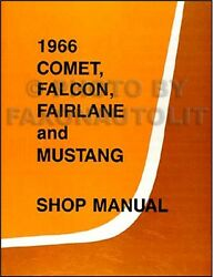 1966 Ford Shop Manual 66 Mustang Ranchero Falcon Fairlane Futura Repair Service