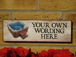 Personalised Garden Sign Hot Tub Funny Gifts For Men Birthday Gift Your Own Name
