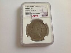 1845 Great Britain Crown Ngc Au Details Surface Hairlines