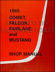 1965 Ford Shop Manual 65 Mustang Ranchero Falcon Fairlane Futura Repair Service