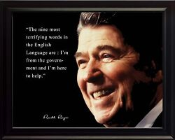 Ronald Reagan Picture, Poster Or Framed. Quote Nine Most Terrifying Words ...