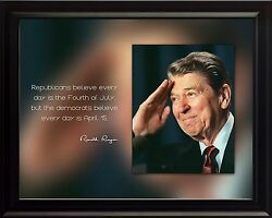Ronald Reagan Photo Picture, Poster Or Framed Quote Republicans Believe ...