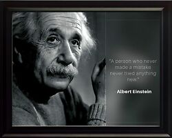 Albert Einstein Photo Picture Poster Or Framed Quote A Person Who Never Made