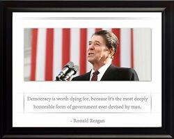 Ronald Reagan Photo Picture, Poster Or Framed Famous Quote Democracy Is Worth
