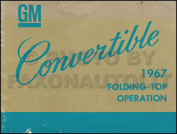 1967 Chevy Convertible Top Owners Manual Malibu Chevelle Ss Impala Corvair Monza