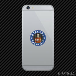 Anti-hillary Hillary For Prison 2016 Round Cell Phone Sticker Mobile Clinton B