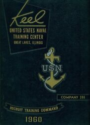1960 U. S. Navy Basic Training School Yearbook, The Keel, 396, Great Lakes, Il