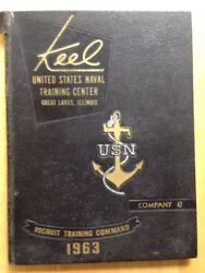 1963 U. S. Navy Basic Training School Yearbook, The Keel, Great Lakes, Il, 47