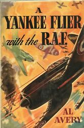A Yankee Flier With The R A F By Al Avery Grosset Dunlap Hc 1941