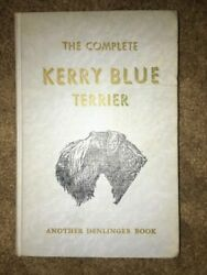 The Complete Kerry Blue Terrier by E.S. Montgomery 1950 Denlinger