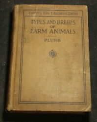 Types And Breeds Of Farm Animals 1920 Revised Edition Book