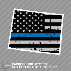 Distressed Thin Blue Line Wyoming State Shaped Subdued Us Flag Sticker Police Wy