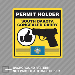South Dakota Concealed Carry Permit Holder Sticker Decal Vinyl 2a Permited
