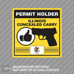 Illinois Concealed Carry Permit Holder Sticker Decal Vinyl 2a Permited