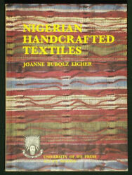 Nigerian Handcrafted Textiles by Joanne Bubolz Eicher 1976 1st Edition