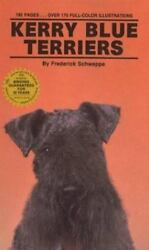 KW: Kerry Blue Terriers by Frederick Schweppe (1990 Hardcover)