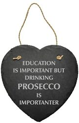 Funny Gin Prosecco Education Is Important Slate Bar Plaque Sign Drink Alcohol