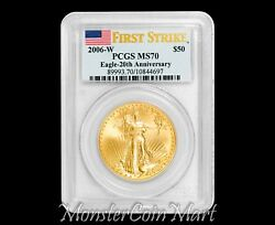 2006-w 50 Gold Eagle Pcgs Ms70 First Strike - 20th Anniversary