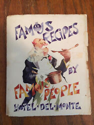 1936 Famous Recipes By Famous People Hotel Del Monte American Cooking Cuisine