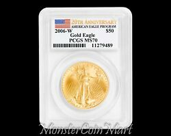 2006-w 50 Gold Eagle Pcgs Ms70 - 20th Anniversary First Year Burnished Gold