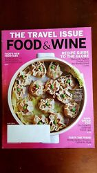 Food And Wine Magazine Travel Issue Bbq Tacos Ramen Middle East Napa May 2016