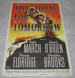 LIVE TODAY FOR TOMORROW Original 1948 Movie Poster Frederic March 104X69