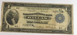 1918 1 Federal Reserve Note Dallas Fr. 740 Rare Star Note No Repair Or Holes