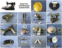 Singer Featherweight Sewing Machine 221 - Choose Your Parts Free Ship Over 25