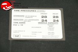 71-73 Chevy Camaro Z28 Tire Pressure Decal F60x15 Tires Gm Part Gz 3990532