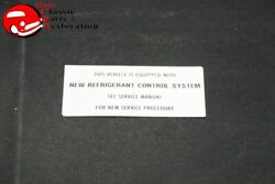 75 Chevy Tk New Refrigerant Control System Decal