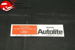 68 Mustang 200 Cubic Inches Autolite Replacment Part Decal Part C8zf-9600-a