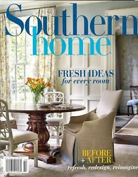 Southern Home January/february 2019 Fresh Ideas For Every Room Before And After