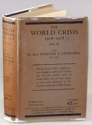 Winston S. Churchill - The World Crisis 1916-1918 Part Ii First Edition
