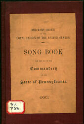 Commandery Of The State Of Pennsylvania Song Book. 1883. 1st Ed. Loyal Legion.
