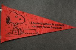 Vintage Peanuts Snoopy I Hate It When It Snows On My French Toast Felt Pennant