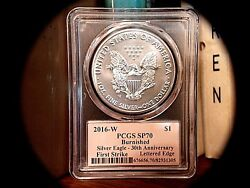 2016 W Burnished Silver Eagle Pcgs Sp70 30th Ann Fs Lettered Edge Cleveland Sign