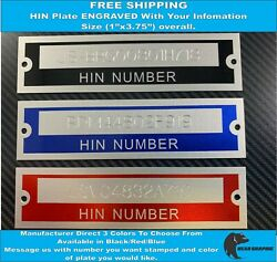 Boat Serial Hull Number Hin Plate Tag Engraved 3 Colors Available Free Shipping