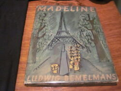 Madeline By Ludwig Bemelmans Hc First 1st Very Good Hardcover W/ Dj 1939
